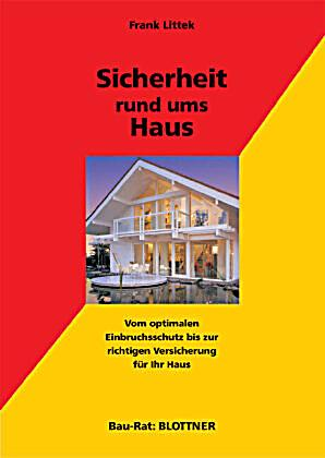 sicherheit rund ums haus buch portofrei bei bestellen. Black Bedroom Furniture Sets. Home Design Ideas