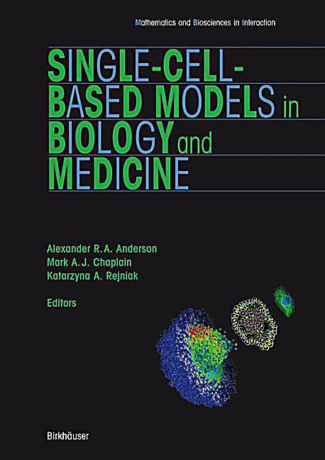 Single-cell-based models in biology and medicine
