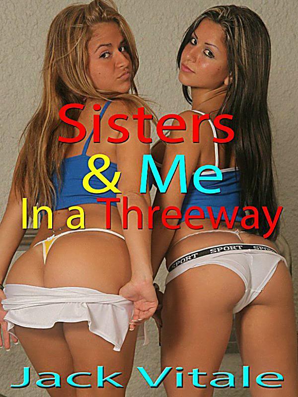 threeway sister