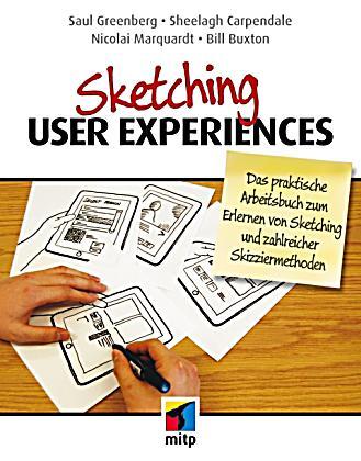 Sketching User Experiences Deutsche Ausgabe Buch Portofrei