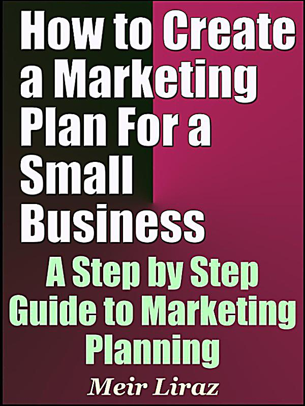 how to create a business plan for a small business