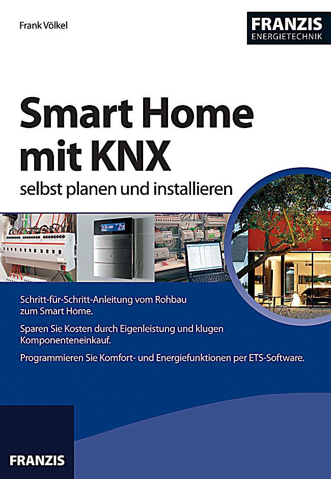 smart home mit knx selbst planen und installieren ebook. Black Bedroom Furniture Sets. Home Design Ideas