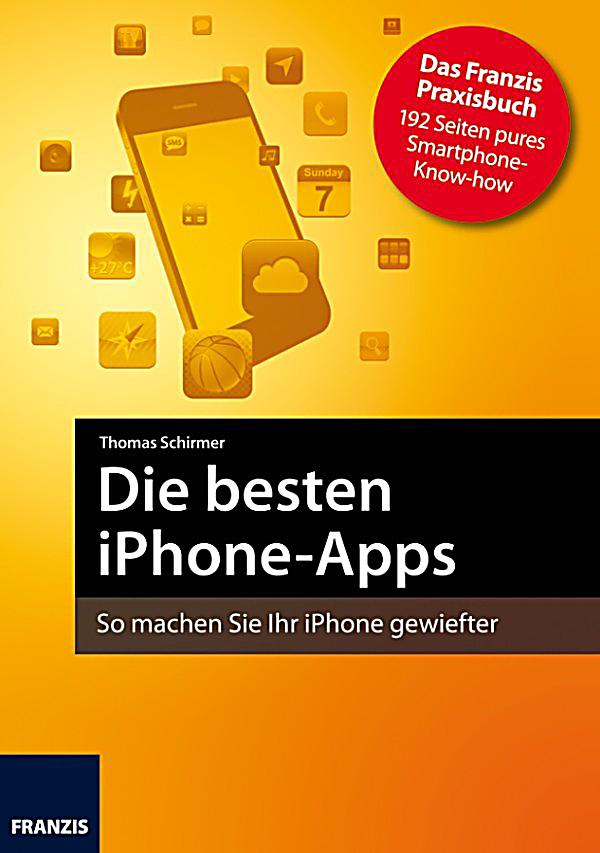 smartphone programmierung die besten iphone apps ebook. Black Bedroom Furniture Sets. Home Design Ideas