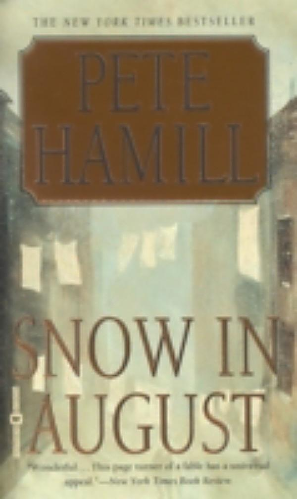 an analysis of the snow in august book by pete hamill Book club: north river by pete hamill  i had read snow in august  but i'm sorry to say that hamill drops the ball on this.
