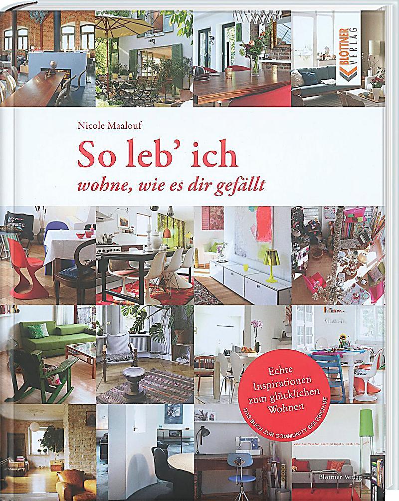 so leb ich buch von nicole maalouf portofrei bei. Black Bedroom Furniture Sets. Home Design Ideas