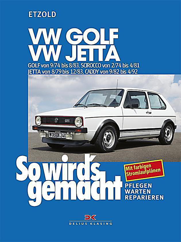 so wird 39 s gemacht vw golf vw jetta buch portofrei. Black Bedroom Furniture Sets. Home Design Ideas