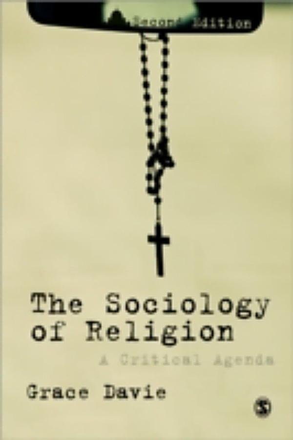sociology and religion Warren goldstein is a sociologist of religion teaching at hds while his research aims to develop a critical sociology of religion as a new paradigm in the sociology of religion, he is more broadly interested in the development of a critical paradigm in the study of religion as a whole.