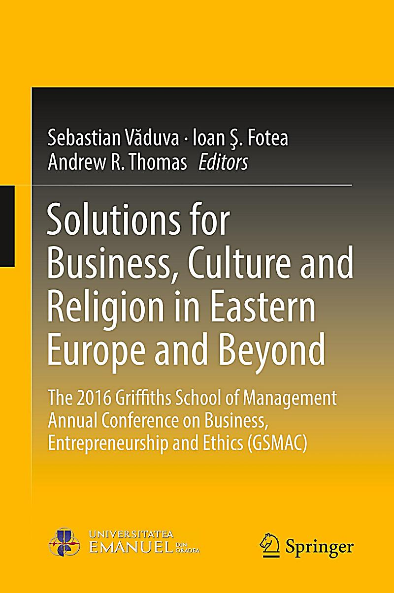 culture and business operations in europe Differences across countries rather than other cultural groups because this level of culture is particularly relevant for multinational business second, the above definition implies that culture is not obtained by birth but rather acquired through a process of socialization the learning of shared values, assumptions and beliefs.