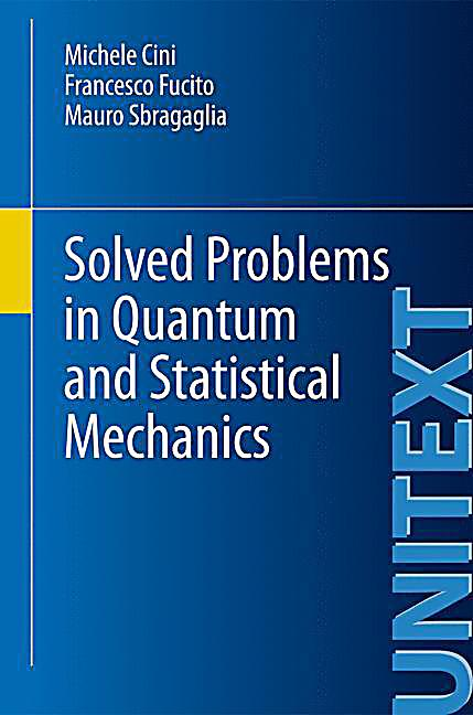 Solved problems in quantum and statistical mechanics