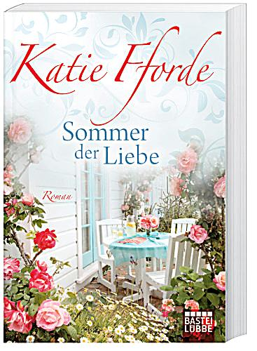 sommer der liebe buch von katie fforde bei bestellen. Black Bedroom Furniture Sets. Home Design Ideas