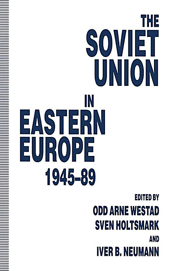 soviet union in eastern europe 1945 89 ebook. Black Bedroom Furniture Sets. Home Design Ideas