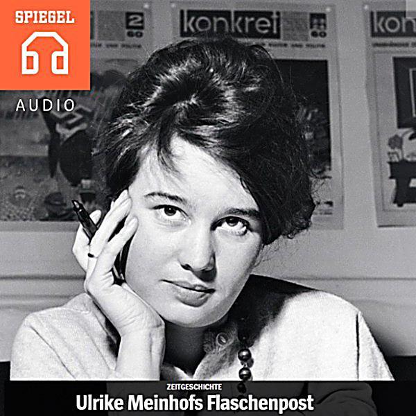 Spiegel audio ulrike meinhofs flaschenpost h rbuch download for Spiegel download