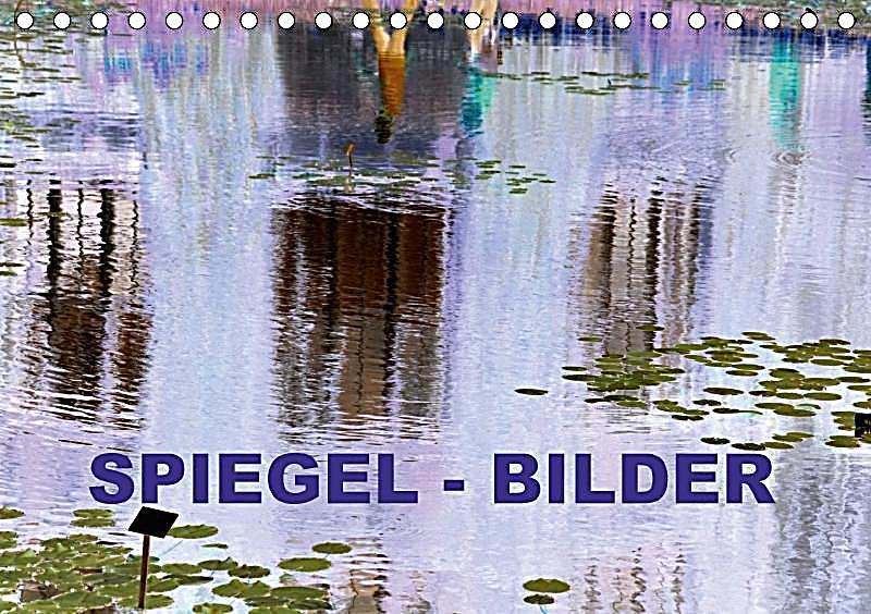 Spiegel bilder tischkalender 2018 din a5 quer dieser for Spiegel 7 2018
