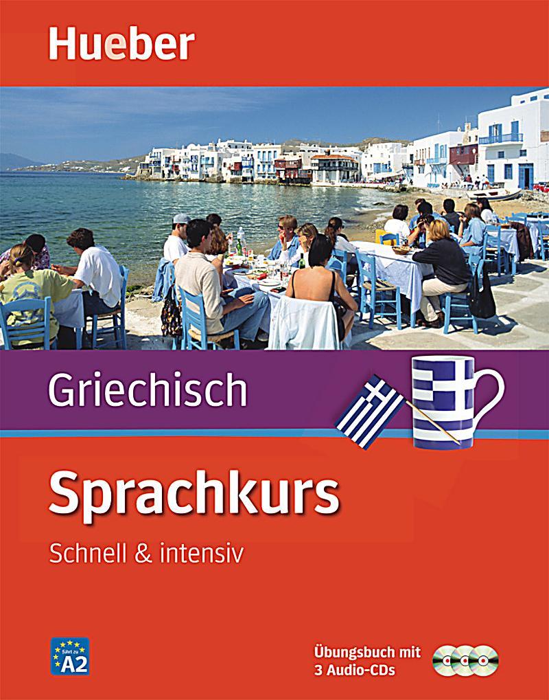 sprachkurs griechisch bungsbuch m 3 audio cds buch. Black Bedroom Furniture Sets. Home Design Ideas