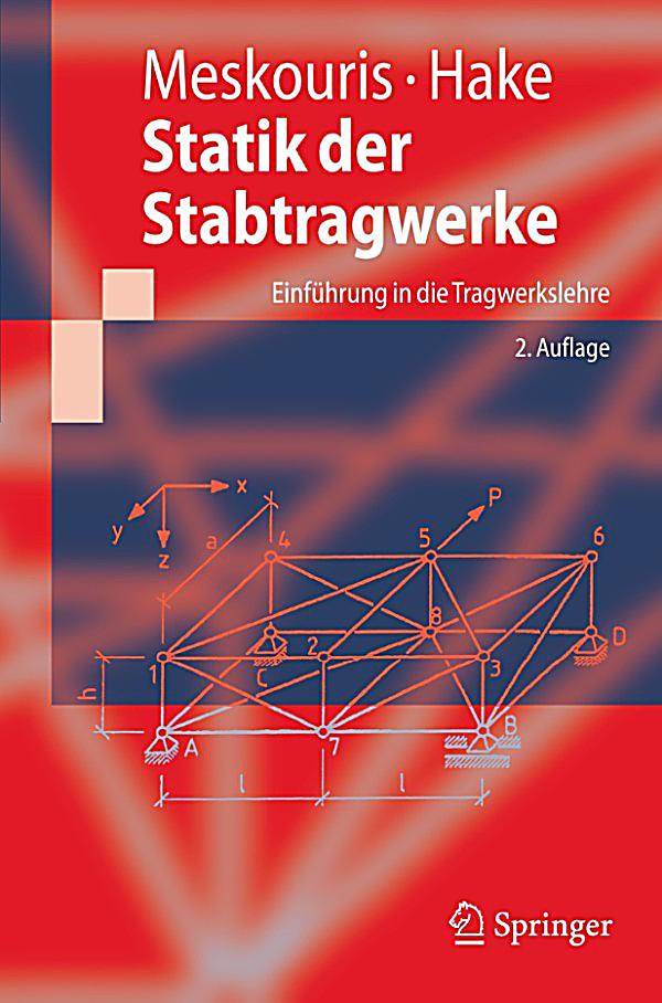 Springer lehrbuch statik der stabtragwerke ebook for Tragwerkslehre pdf