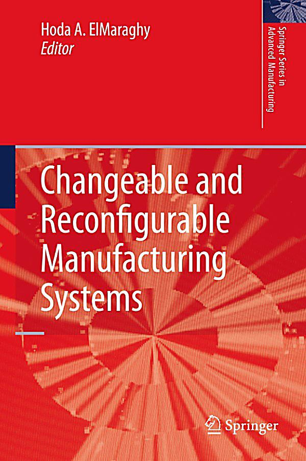 Design Of Reconfigurable Manufacturing Systems
