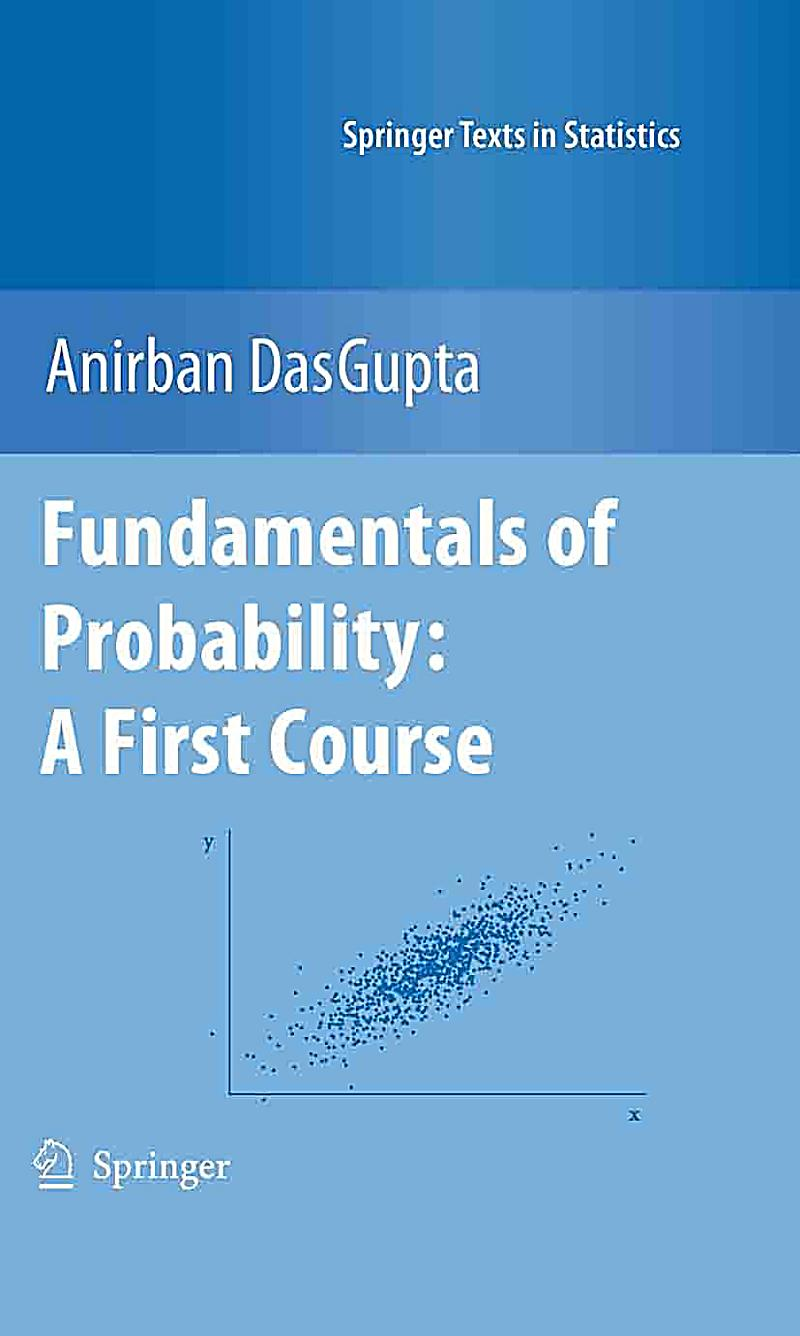 fundamentals of probability and statistics for An introduction to probabilistic models, including random processes and the  basic elements of statistical inference.