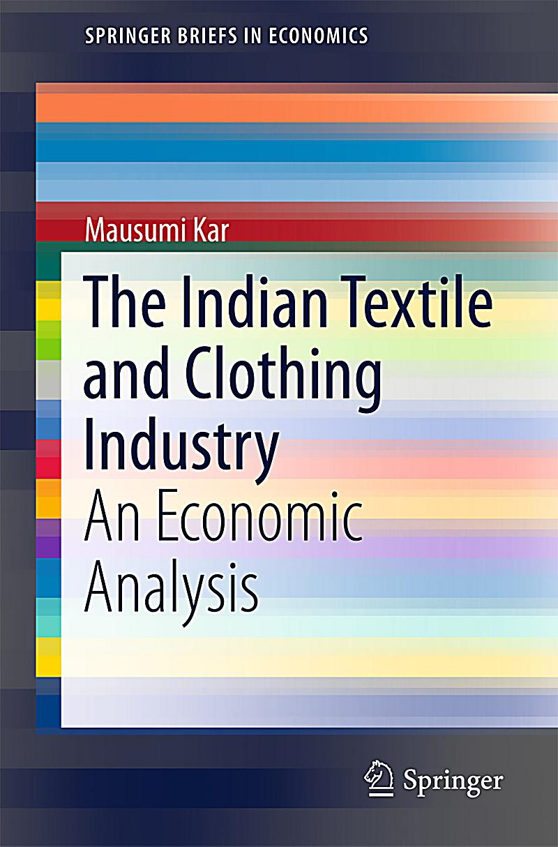Springerbriefs in economics the indian textile and for The travels of at shirt in the global economy pdf
