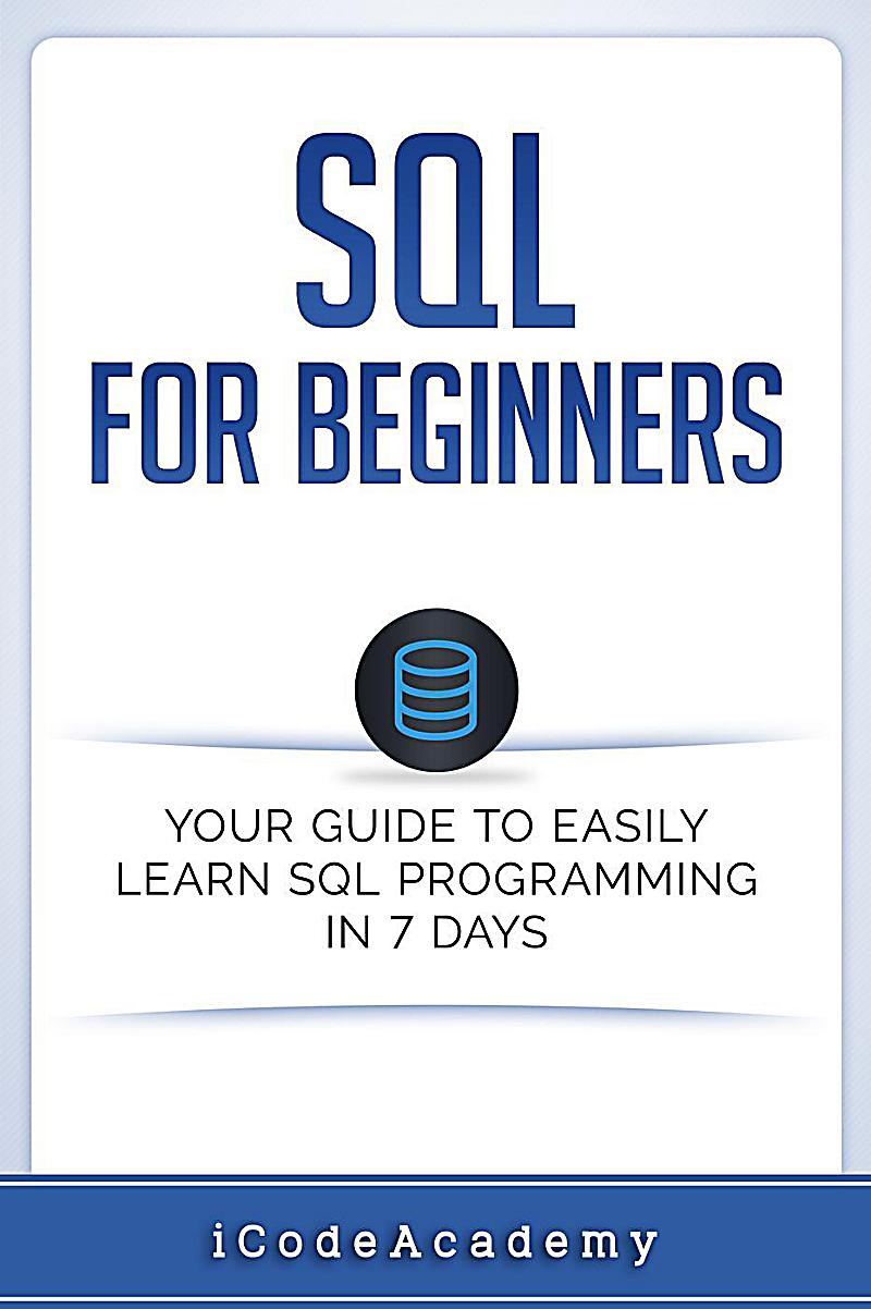 Learn SQL Programming - 2 - Filter Queries With WHERE ...