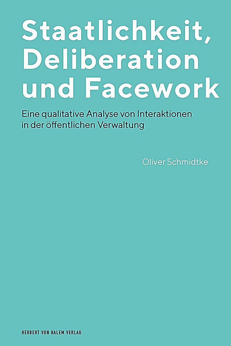Staatlichkeit, Deliberation und Facework Buch - Weltbild.de