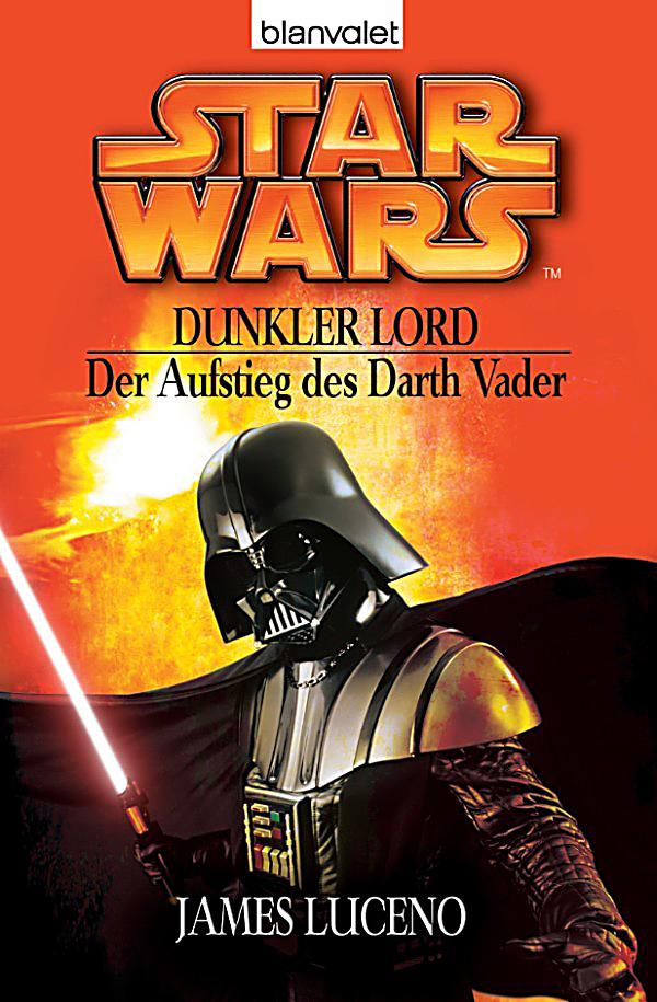 star wars dunkler lord der aufstieg des darth vader ebook. Black Bedroom Furniture Sets. Home Design Ideas
