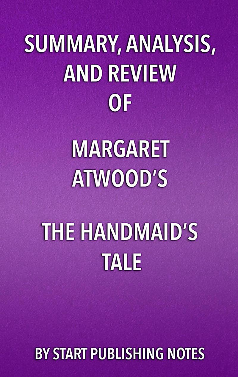 an analysis of the style of margaret atwoods the handmaids tale Main style remixing the classics with the now food & drink smart and fresh, never basic travel 'the handmaid's tale' author magaret atwood made an awkward connection between 'star wars' and 9/11 tags9-11 margaret atwood star wars the handmaid's tale join the discussion: log.