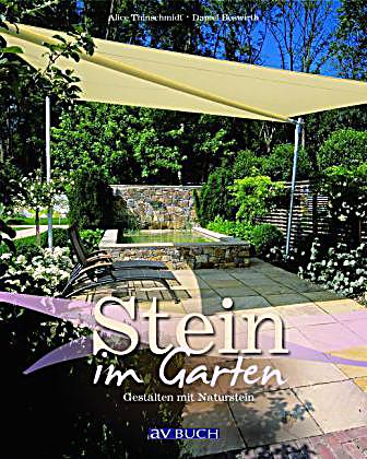 stein im garten buch jetzt bei online bestellen. Black Bedroom Furniture Sets. Home Design Ideas