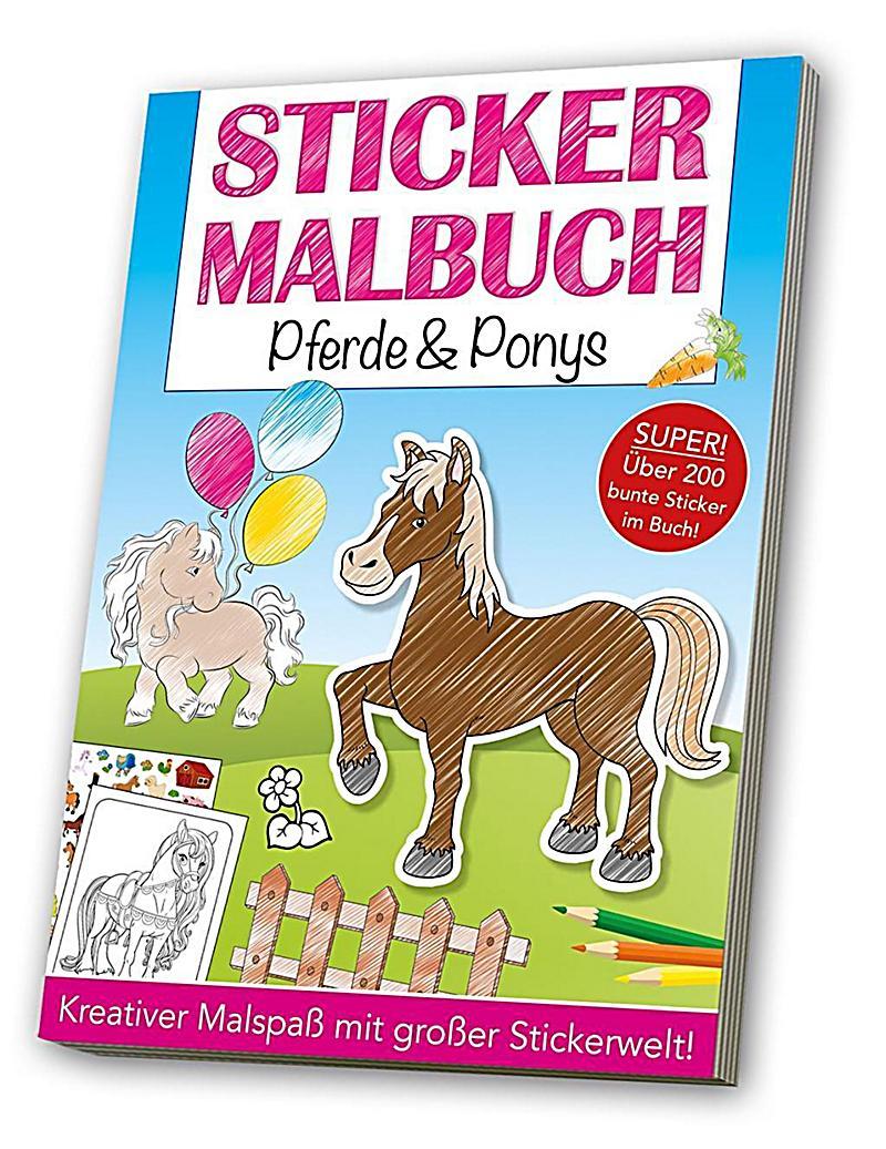 Stickermalbuch Pferde & Ponys Buch bei Weltbild.de bestellen