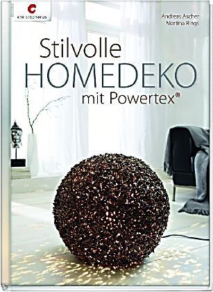Stilvolle homedeko mit powertex buch bei for Stilvolle gartendeko