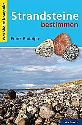 Strandsteine bestimmen buch bei online bestellen for Frank flechtwaren katalog anfordern