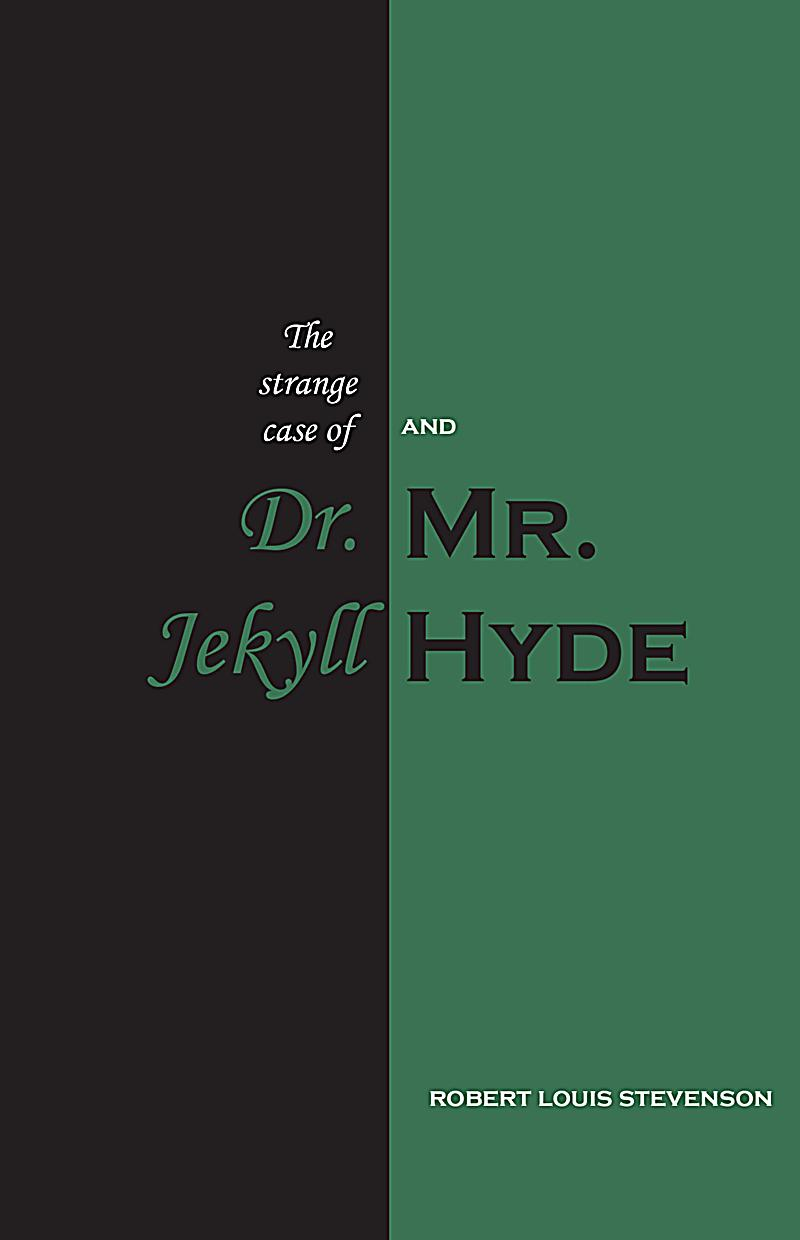 schizophrenia and the strange case of dr jekyll and mr hyde Strange case of dr jekyll and mr hyde -by dereck dissociative identity disorder, also known as multiple personality disorder, is basically a condition that causes a person to display multiple personalities that are each distinct and that behave differently in the environment.