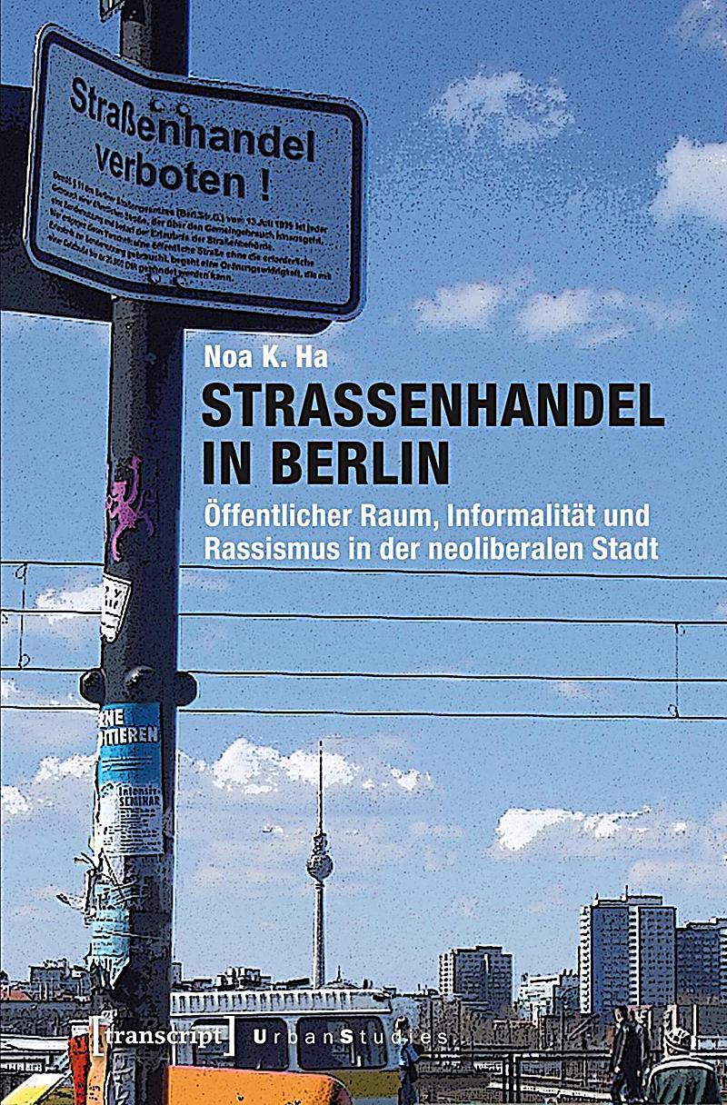 Straßenhandel in Berlin Buch von Noa K Ha portofrei