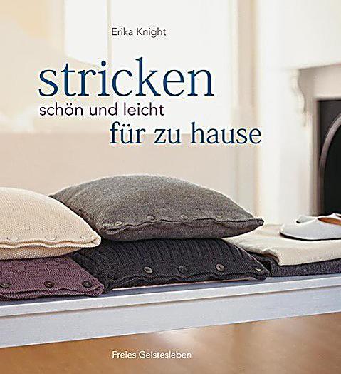 stricken sch n und leicht f r zu hause buch portofrei kaufen. Black Bedroom Furniture Sets. Home Design Ideas