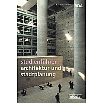 Innenarchitektur Studium österreich studienführer architektur und stadtplanung buch portofrei