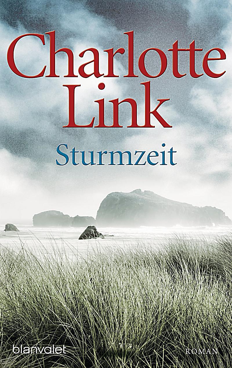 Sturmzeit Buch von Charlotte Link jetzt bei Weltbild.de