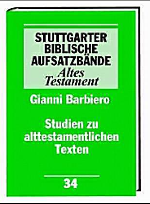 stuttgarter biblische aufsatzb nde altes testament studien zu alttestamentlichen texten buch. Black Bedroom Furniture Sets. Home Design Ideas