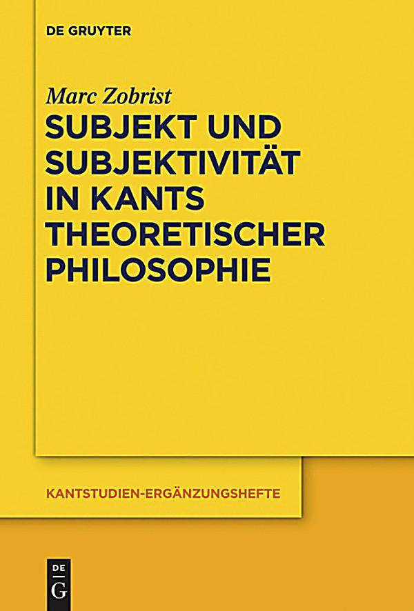 subjekt und subjektivit228t in kants theoretischer