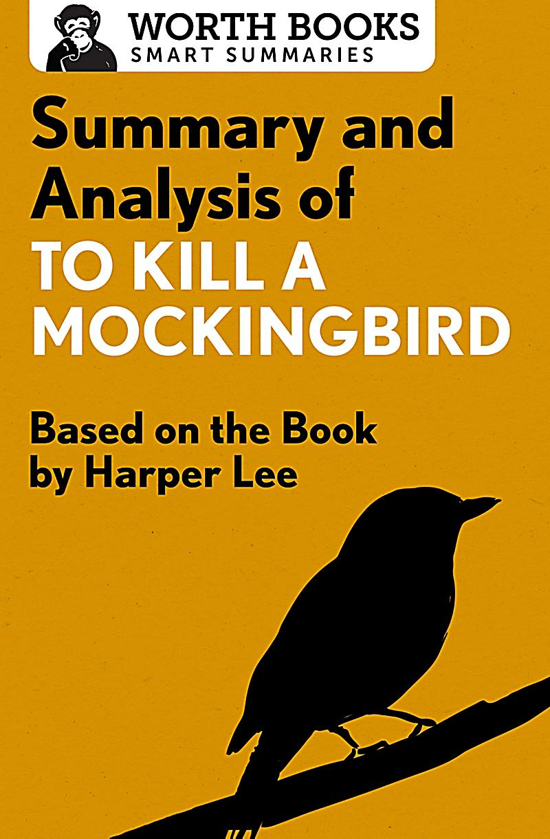 "a short analysis of the novel to kill a mockingbird by harper lee This also means it has been incorporated into the dramatica story expert  the  events in harper lee's ""to kill a mockingbird"" are told from the point of view of."