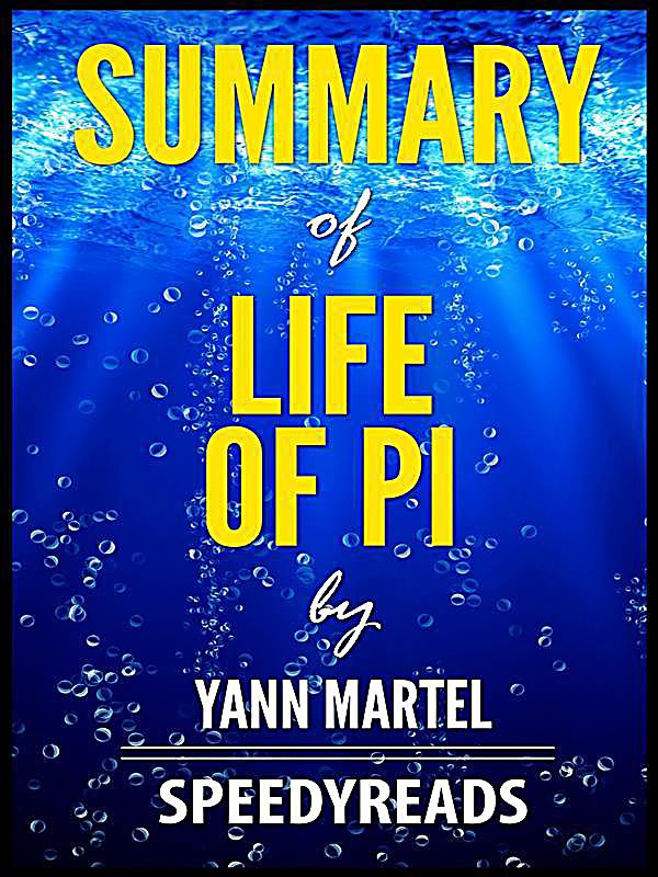 Summary of life of pi by yann martel finish entire book for Life of pi explained