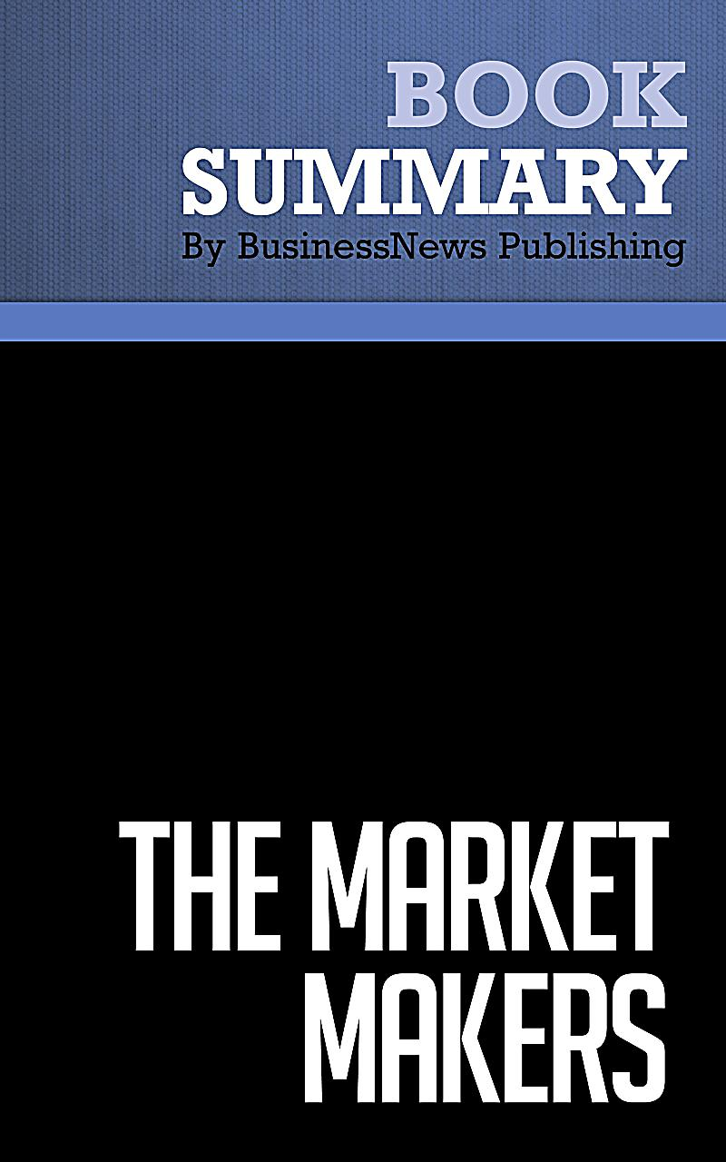 Summary : The Market Makers - Daniel F. Spulber ebook