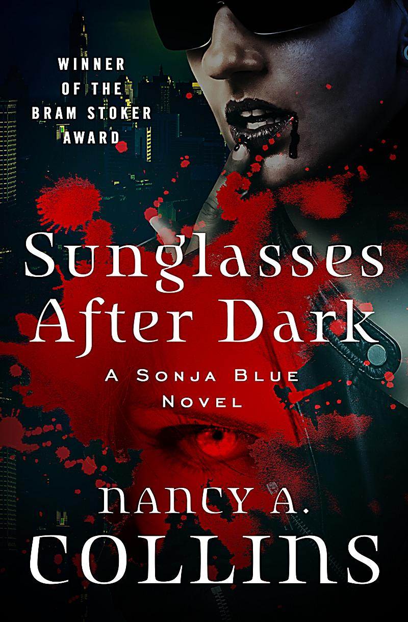 sunglasses after dark Sunglasses after dark has 2500 ratings and 128 reviews willow said:  sunglasses after dark is a horror novel so anyone looking for romance and  vampire.