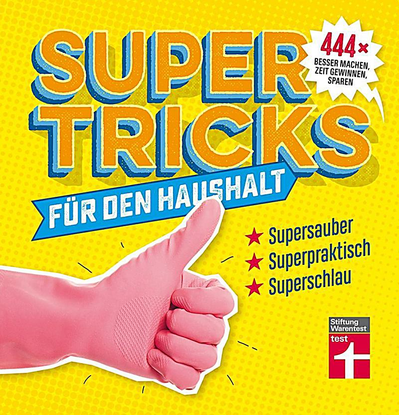 supertricks f r den haushalt buch portofrei bei. Black Bedroom Furniture Sets. Home Design Ideas