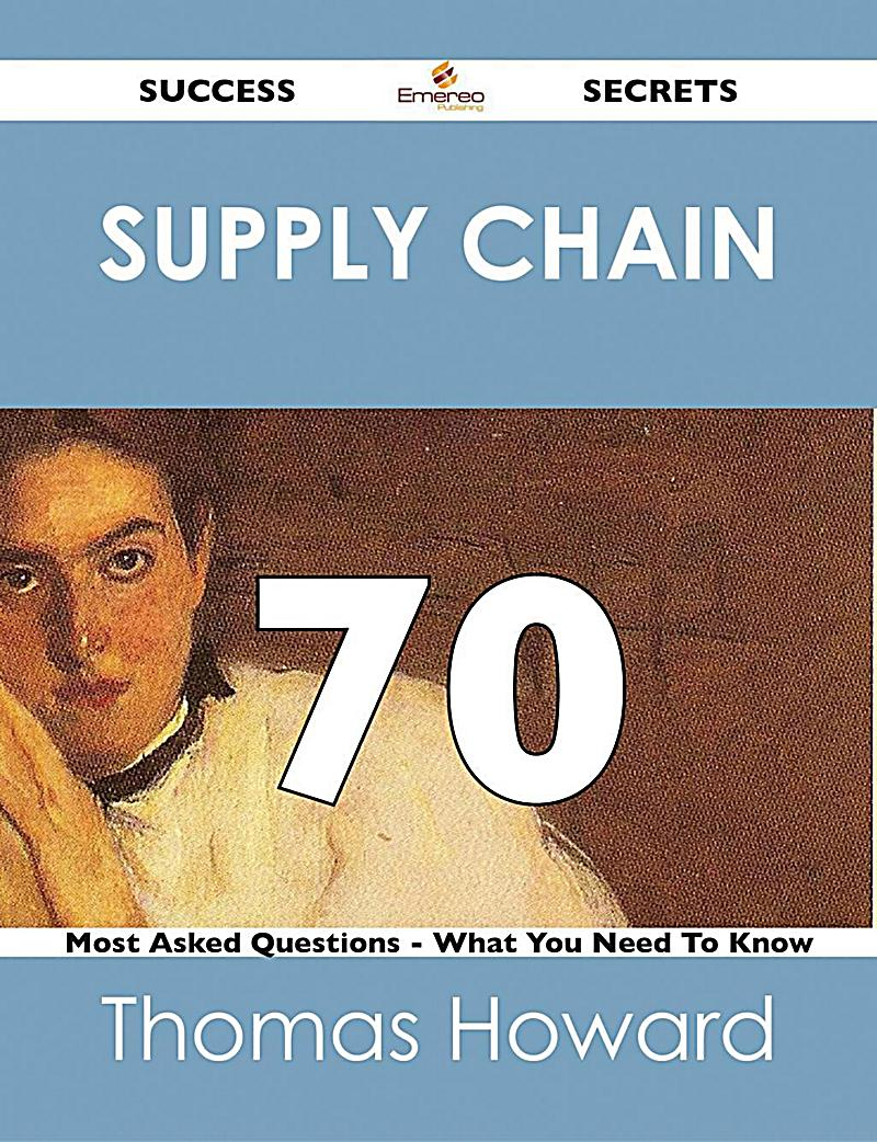 supply chain questions Minimizing supply chain disruptions requires taking a best-in-class approach from the highest levels of the company.