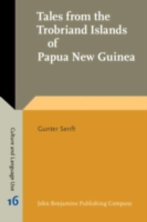 Tales From The Trobriand Islands Of New Guinea