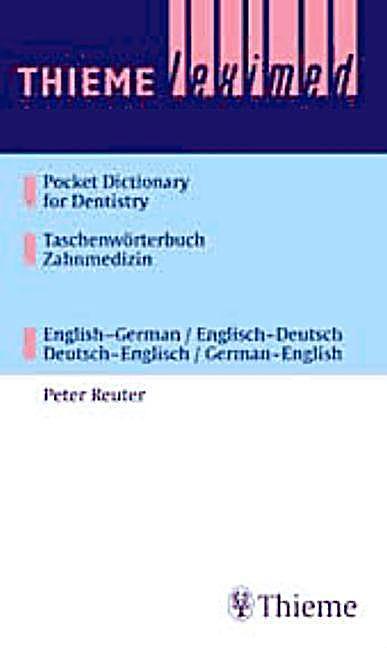 Taschenw rterbuch zahnmedizin englisch deutsch deutsch for Dictionary englisch deutsch