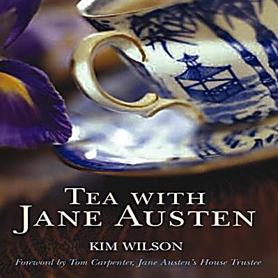 tea with jane austen buch von kim wilson portofrei. Black Bedroom Furniture Sets. Home Design Ideas