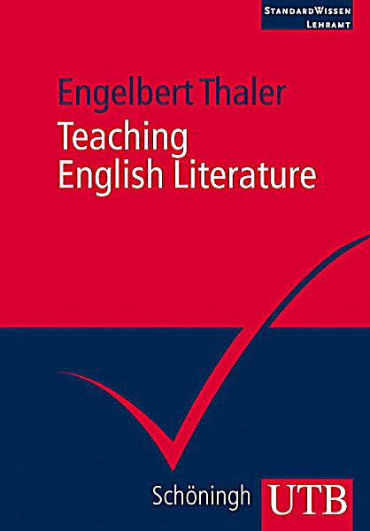 the teaching of literatures in english Teaching english literature in accordance with the socio-cultural learning theory are given from the perspective of one teacher only these two aspects of this study can be considered as.