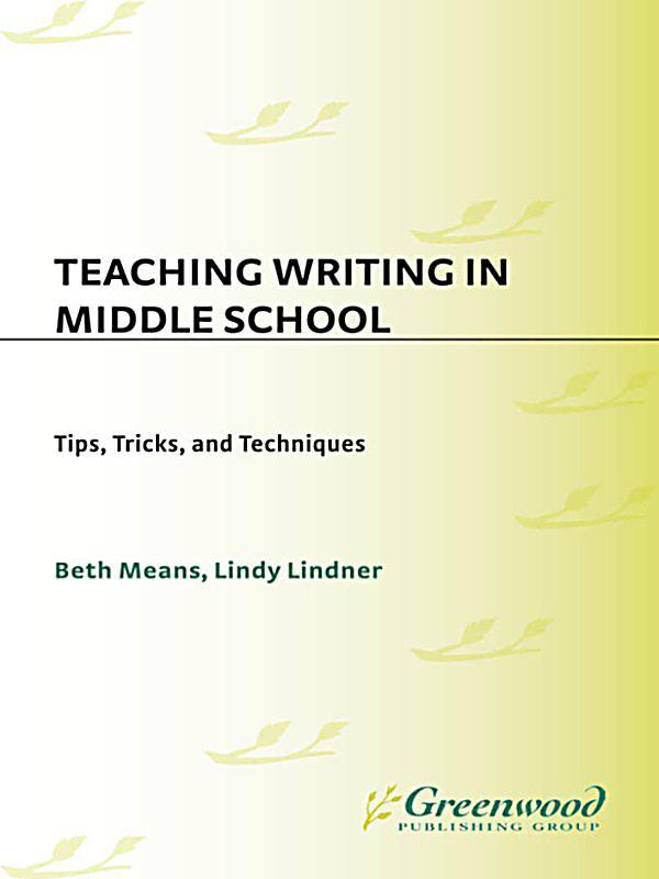 Teaching writing in middle school ebook jetzt bei weltbild