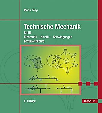 Technische mechanik buch portofrei bei bestellen for Technische mechanik klausuraufgaben