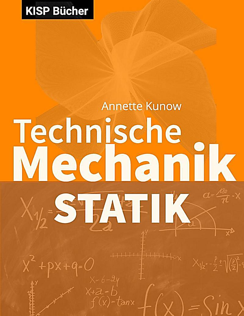 Technische mechanik i statik ebook jetzt bei for Statik mechanik